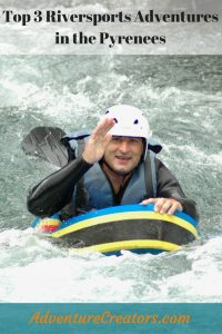 Top Pyrenees riversports adventures