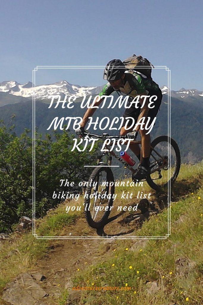 The ultimate MTB holiday kit list
