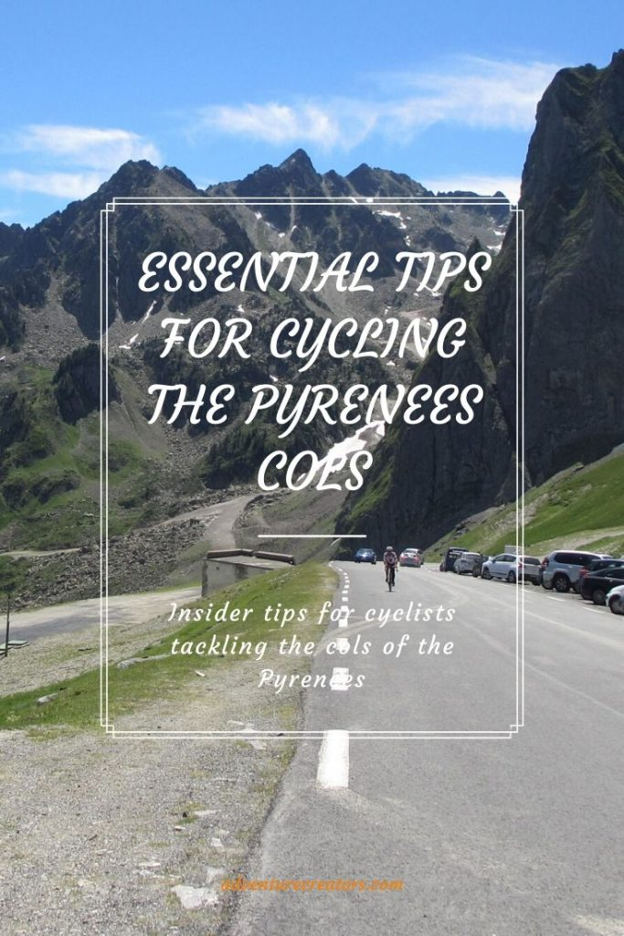 Essential tips for cycling the Pyrenees cols