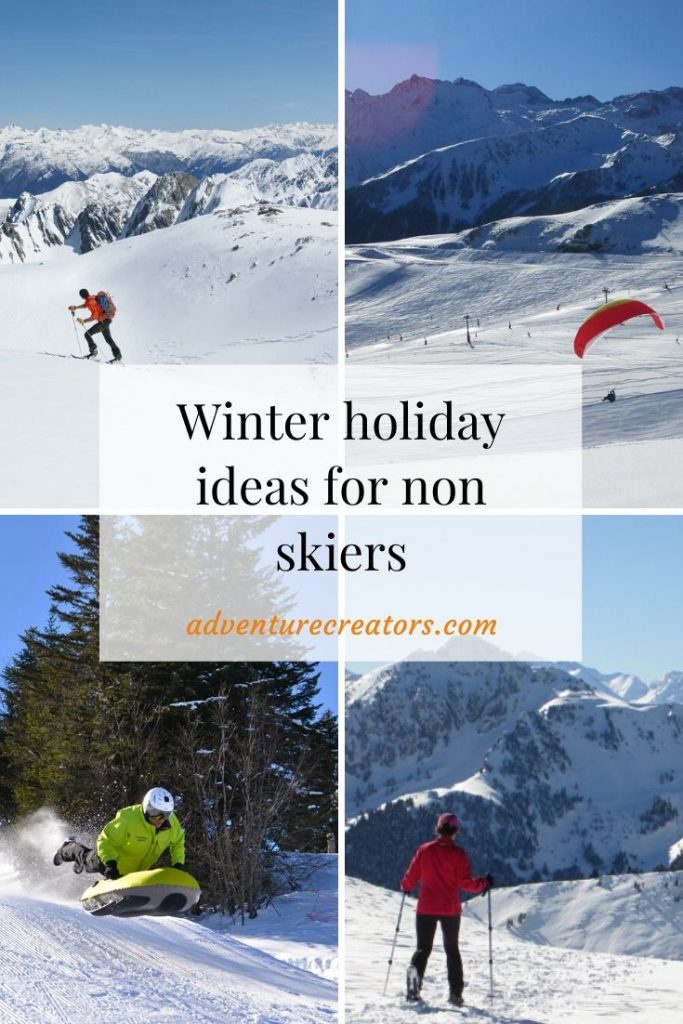Winter holidays for non skiers
